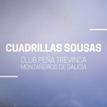 Bienvenidas, Cuadrillas Sousas